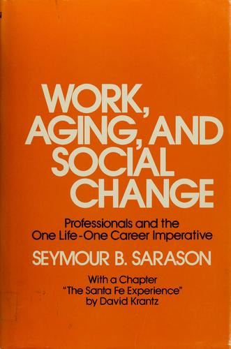 Download Work, aging, and social change