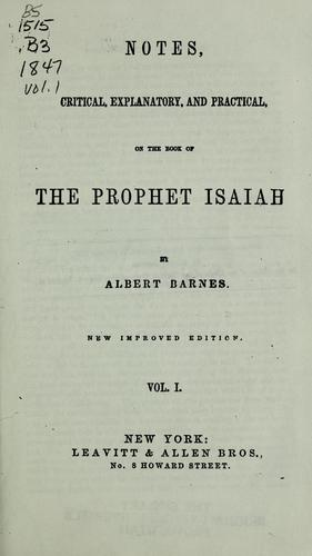 Notes, critical, explanatory, and practical, on the book of the prophet Isaiah