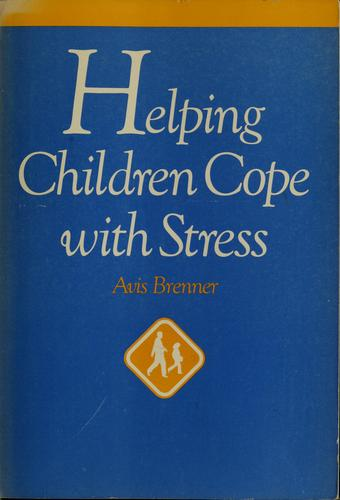 Download Helping children cope with stress
