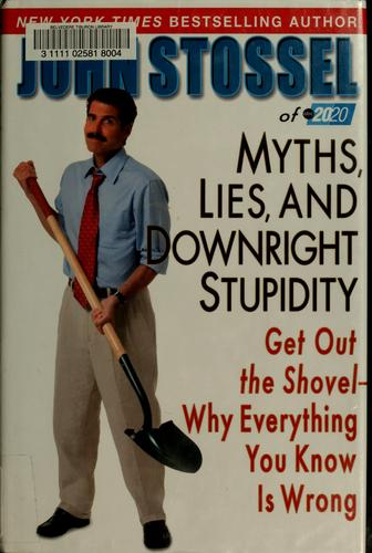 Download Myths, lies, and downright stupidity