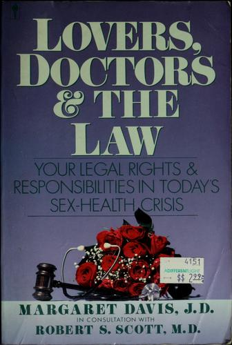 Lovers, Doctors, and the Law
