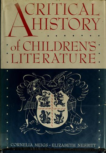 A critical history of children's literature