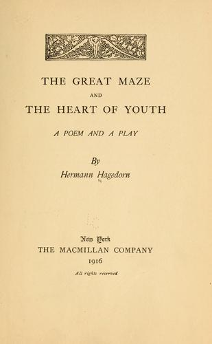 The great maze, and The heart of youth