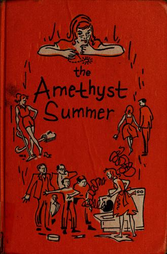 The amethyst summer