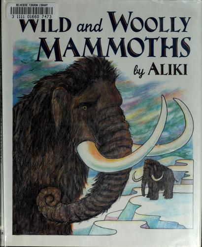 Download Wild and woolly mammoths