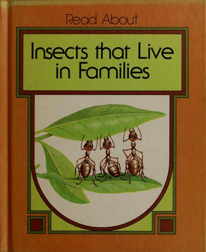 Insects that live in families
