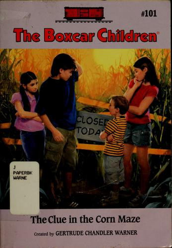 The Clue in the Corn Maze (Boxcar Children Mysteries)