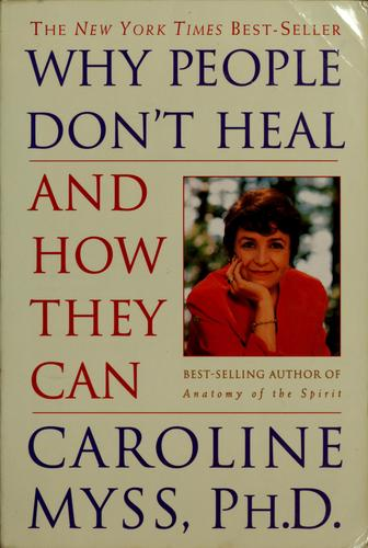 Download Why people don't heal and how they can
