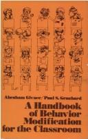A Handbook of Behavior Modification for the Classroom