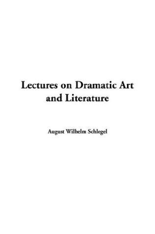 Download Lectures on Dramatic Art and Literature