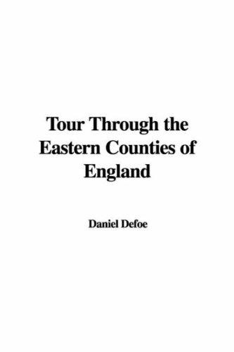 Download Tour Through the Eastern Counties of England