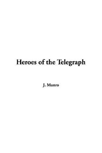Download Heroes Of The Telegraph