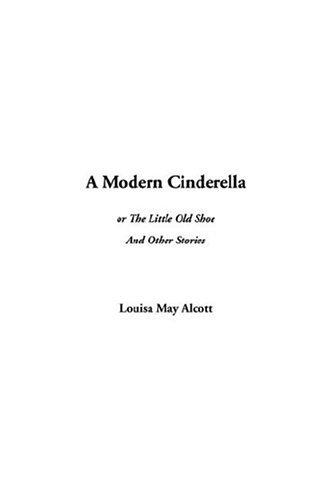 Download A Modern Cinderella