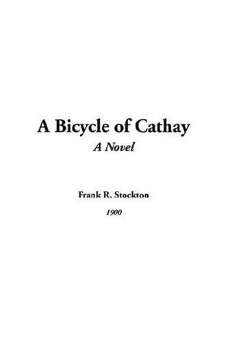 A Bicycle Of Cathay,