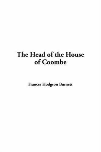 Download The Head Of The House Of Coombe