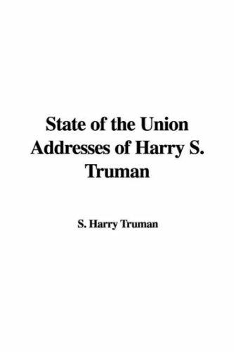 State of the Union Addresses of Harry S. Truman