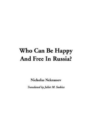 Download Who Can Be Happy And Free In Russia?