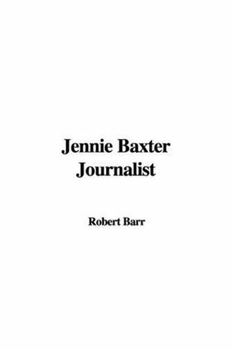 Jennie Baxter Journalist