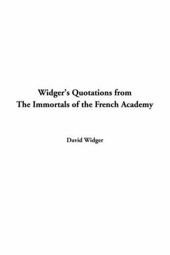 Download Widger's Quotations From The Immortals Of The French Academy