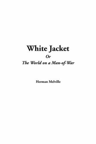 Download White Jacket Or The World On A Man-of-war