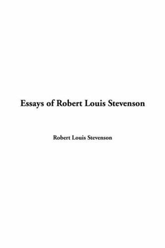 Download Essays Of Robert Louis Stevenson