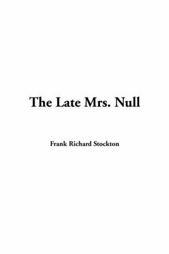 Download The Late Mrs. Null