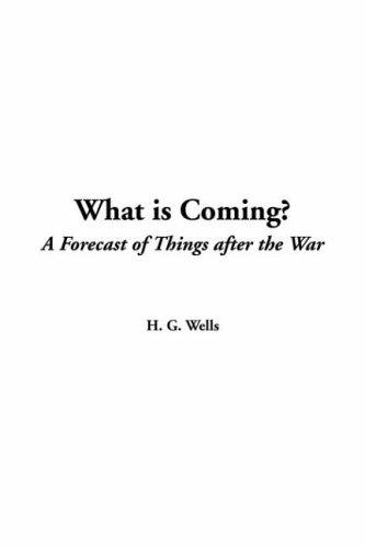 Download What Is Coming?