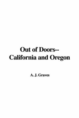 Download Out Of Doors–california And Oregon