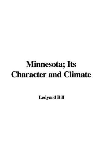 Download Minnesota Its Character And Climate