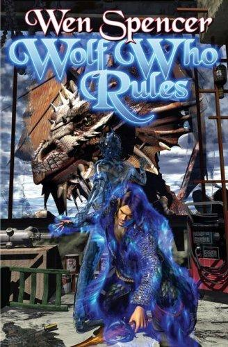 Wolf Who Rules (The Tinker Series) (Open Library)