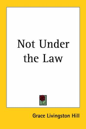 Download Not Under the Law
