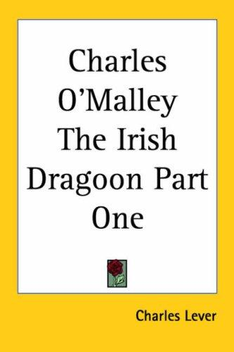 Charles O'Malley The Irish Dragoon Part One