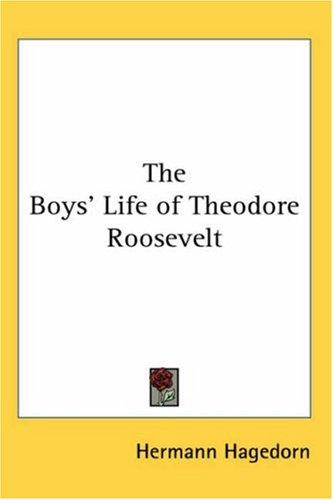 Download The Boys' Life of Theodore Roosevelt