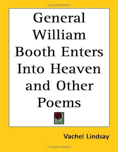 Download General William Booth Enters into Heaven And Other Poems
