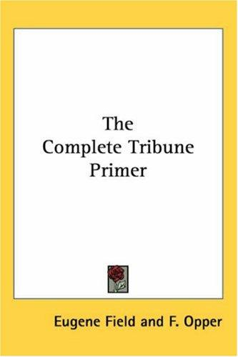 Download The Complete Tribune Primer