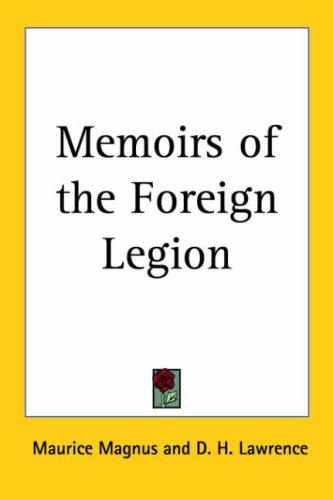 Download Memoirs of the Foreign Legion