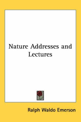 Download Nature Addresses And Lectures