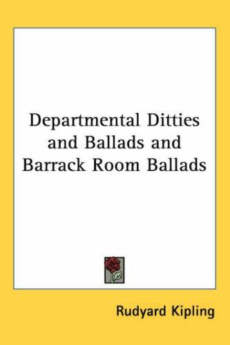 Download Departmental Ditties And Ballads And Barrack Room Ballads