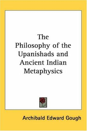 Download The Philosophy Of The Upanishads And Ancient Indian Metaphysics