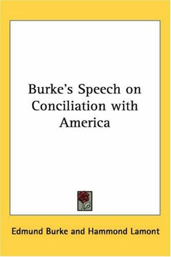 Download Burke's Speech on Conciliation With America