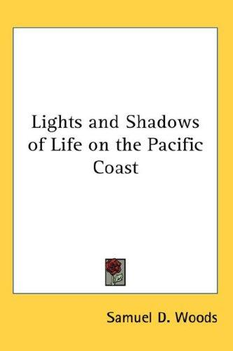 Download Lights And Shadows Of Life On The Pacific Coast