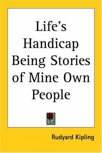 Life's Handicap Being Stories Of Mine Own People