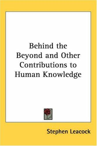 Download Behind The Beyond And Other Contributions To Human Knowledge