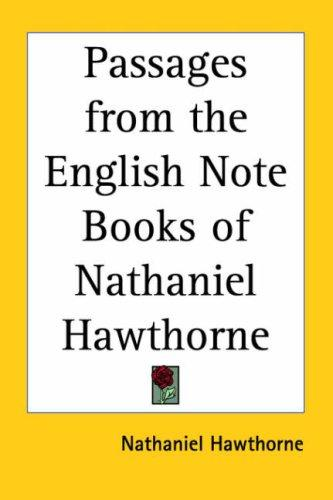 Download Passages from the English Note Books of Nathaniel Hawthorne