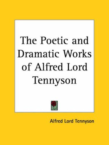 Download The Poetic And Dramatic Works of Alfred Lord Tennyson