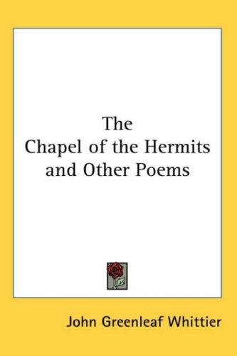 Download The Chapel of the Hermits And Other Poems