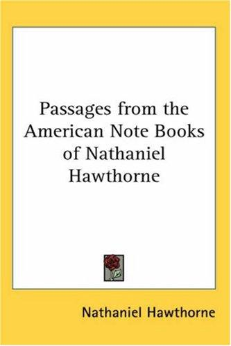 Download Passages from the American Note Books of Nathaniel Hawthorne