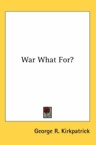 Download War What For?