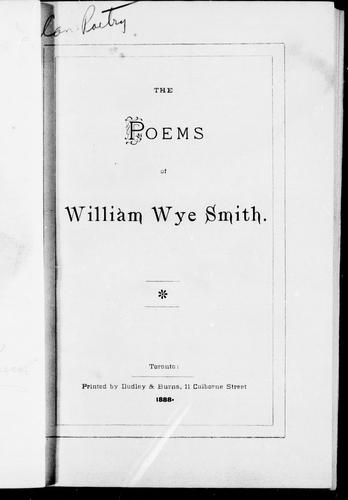 The poems of William Wye Smith