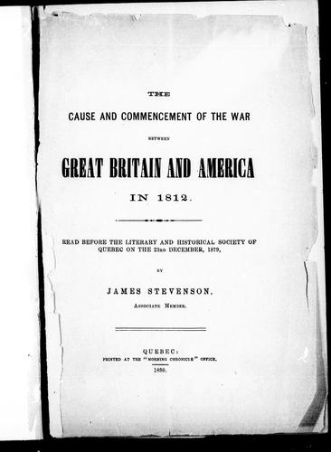 Download The cause and commencement of the war between Great Britain and America in 1812
